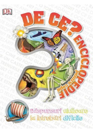DE CE? Enciclopedie pentru copii