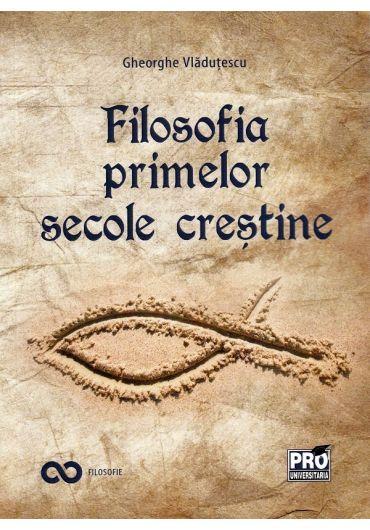 Filosofia primelor secole crestine