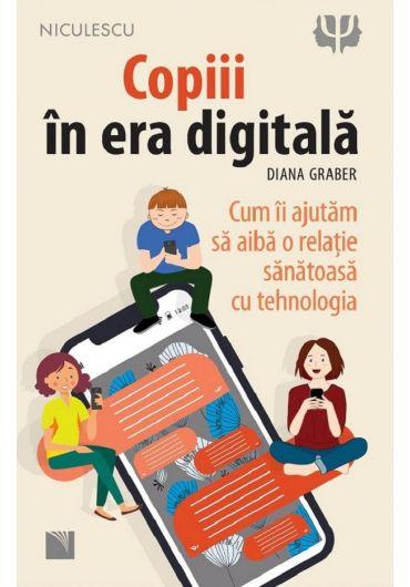 Copiii in era digitala