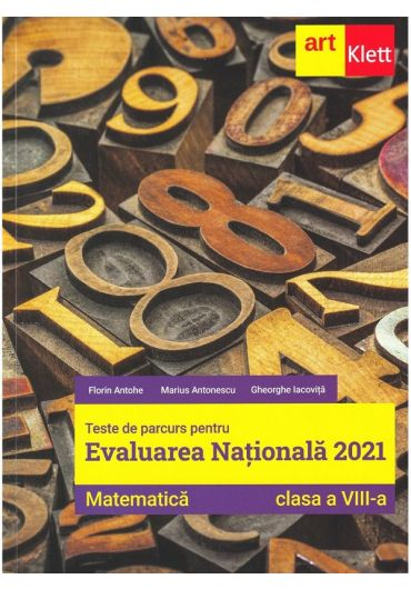 Matematica. Teste de parcurs pentru Evaluare nationala 2021, clasa a VIII-a