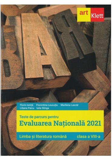 Limba si literatura romana. Teste de parcurs pentru Evaluare nationala 2021, clasa a VIII-a