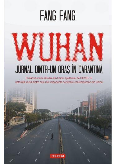 Wuhan. Jurnal dintr-un oras in carantina