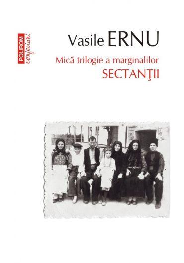 Sectantii. Mica trilogie a marginalilor