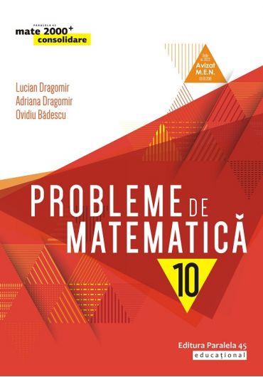 Probleme de matematica, clasa a X-a