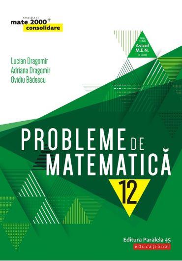 Probleme de matematica, clasa a XII-a
