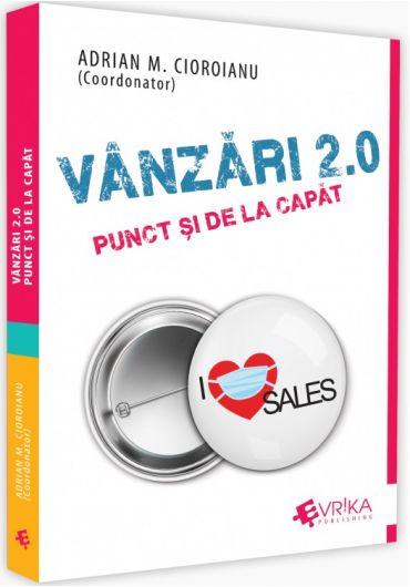 Vanzari 2.0. Punct si de la capat