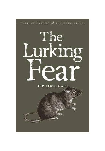 The Lurking Fear, volume IV