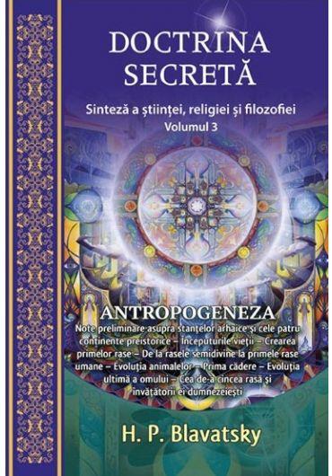 Doctrina secreta. Antropogeneza, volumul III