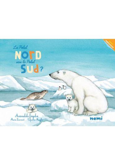 La Polul Nord sau la Polul Sud?