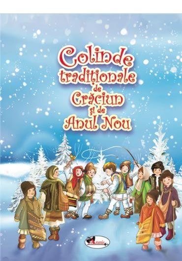 Colinde traditionale de Craciun si Anul Nou