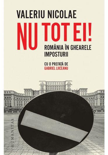Nu tot ei! Romania in ghearele imposturii