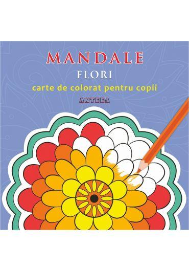 Mandale. Flori. Carte de colorat pentru copii