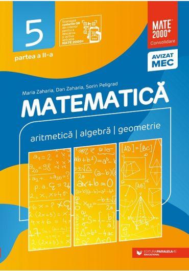 Matematica. Aritmetica, algebra, geometrie. Consolidare, clasa a V-a, partea a II-a