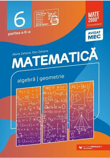 Matematica. Aritmetica, algebra, geometrie. Consolidare, clasa a VI-a, partea a II-a