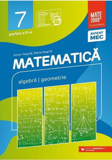 Matematica. Aritmetica, algebra, geometrie. Consolidare, clasa a VII-a, partea a II-a