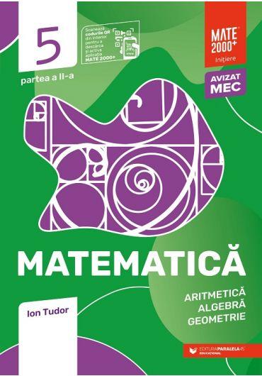 Matematica. Algebra, geometrie. Caiet de lucru. Clasa a V-a. Initiere. Partea II