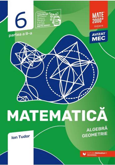 Matematica. Algebra, geometrie. Caiet de lucru. Clasa a VI-a. Initiere. Partea II