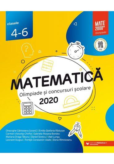 Matematica. Olimpiade si concursuri scolare 2020 clasa IV-VI
