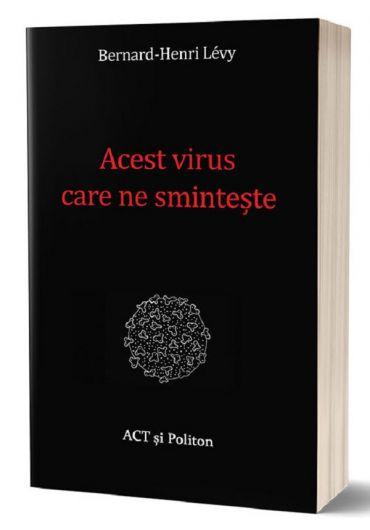 Acest virus care ne sminteste