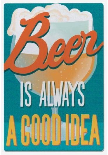 Magnet - Beer is always a good idea
