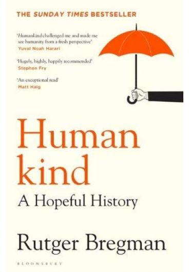 Humankind. A hopeful history