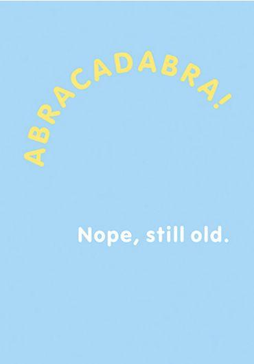 Felicitare - Abracadabra! Nope, still old.