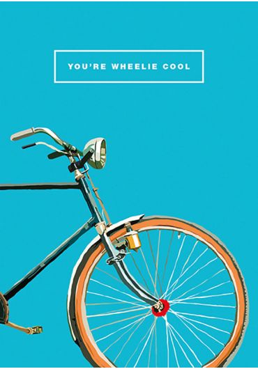 Felicitare - You're Wheelie Cool