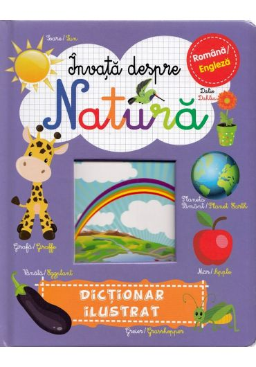Invata despre natura. Dictionar ilustrat RO-ENG