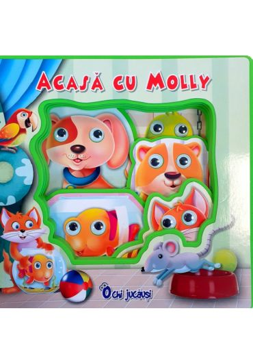 Ochi jucausi - Acasa cu Molly