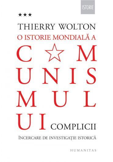 O istorie mondiala a comunismului. Incercare de investigatie istorica. Vol. III, Complicii