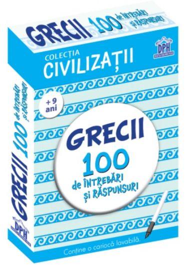 Grecii. 100 de intrebari si raspunsuri
