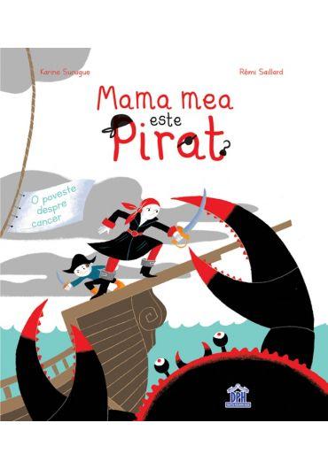 Mama mea este pirat