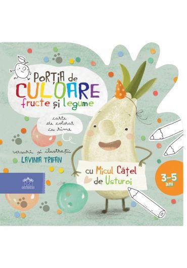 Portia de culoare fructe si legume. Carte de colorat cu rime