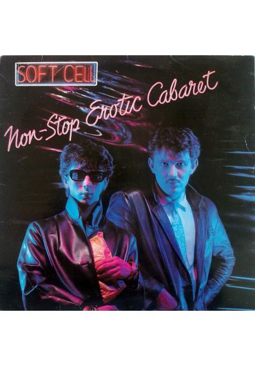 Soft Cell - Non-Stop Erotic Cabaret (Deluxe Edition) CD