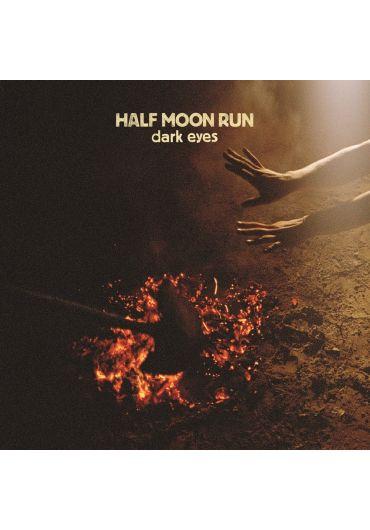 Half Moon Run - Dark Eyes CD