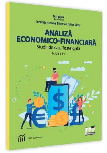 Analiza economico-financiara. Studii de caz. Teste grila, ed. 2