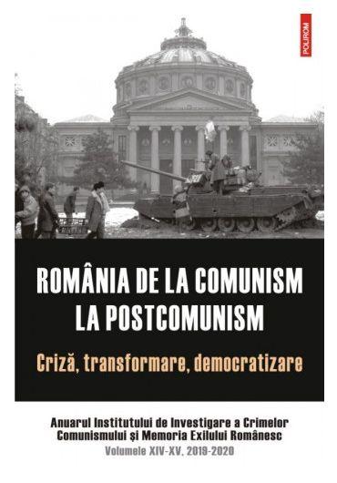 Romania de la comunism la postcomunism. Criza, transformare, democratizare