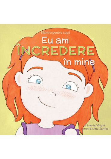 Mantre pentru copii, vol. 6. Eu am incredere in mine