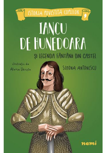Iancu de Hunedoara si legenda fântânii din castel - PRECOMANDA