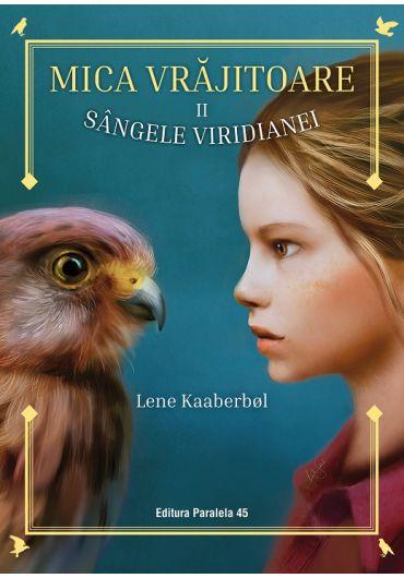 Mica vrajitoare, vol. 2. Sangele Viridianei