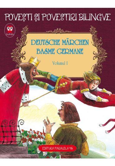 Basme bilingve germane, vol. 1