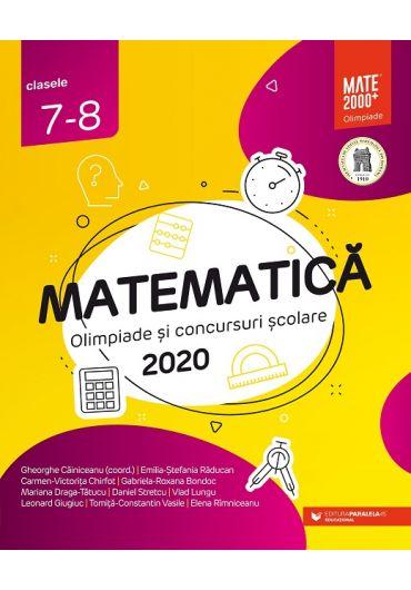 Matematica. Olimpiade si concursuri scolare, clasele VII-VIII