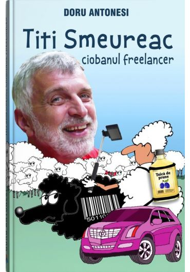 Titi Smeureac, ciobanul freelancer