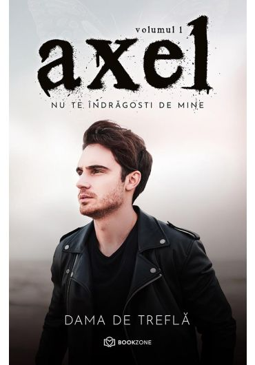 Axel, vol. 1. Nu te indragosti de mine