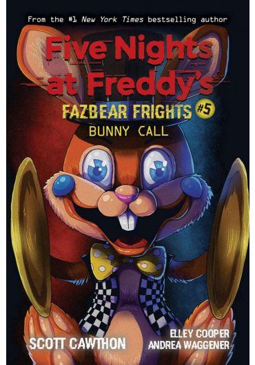 Five Nights at Freddy's. Fazbear Frights 5. Bunny Call