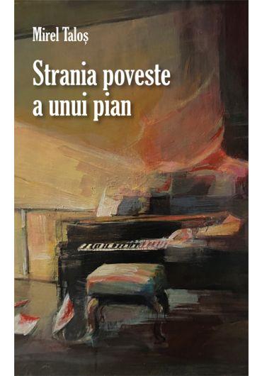 Strania poveste a unui pian