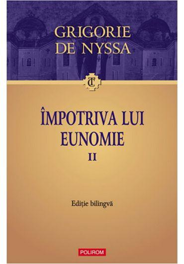 Impotriva lui Eunomie - Volumul II