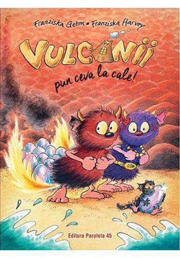 Vulcanii pun ceva la cale!