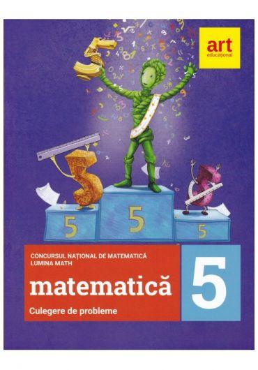 Culegere de probleme pentru clasa a V-a - Concursul national de matematica Lumina Math