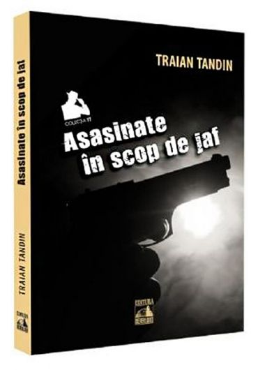 Asasinate in scop de jaf